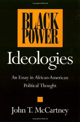 Black Power Ideologies: An Essay in African-American Political Thought