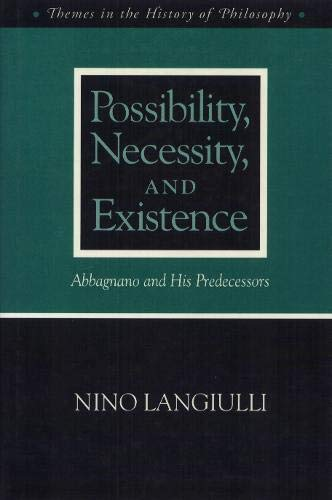 9780877229216: Possibility Necessity and Existence: Abbagnano and His Predecessors (Themes In The History Of Philo)
