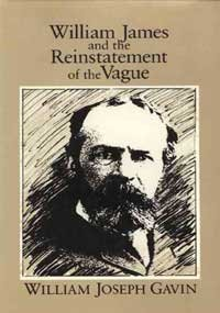 9780877229469: William James and the Reinstatement of the Vague