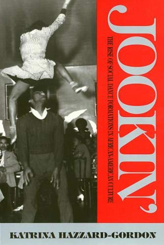 9780877229568: Jookin' PB: The Rise of Social Dance Formations in African-American Culture