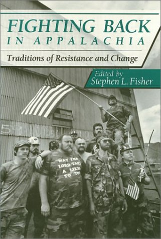 9780877229766: Fighting Back in Appalachia: Traditions of Resistance and Change