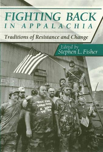 9780877229773: Fighting Back Appalachia: Traditions of Resistance and Change