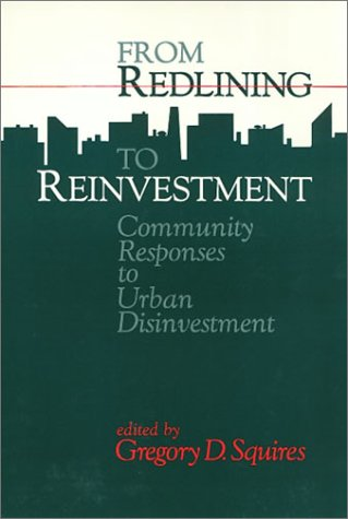 9780877229841: From Redlining to Reinvestment (Conflicts In Urban & Regional)