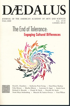 Daedalus, Fall 2000: The End of Tolerance: Engaging Cultural Differences (Vol. 129, No. 4 of the ...