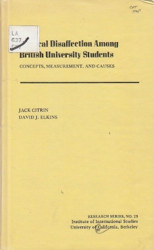 9780877251231: Political disaffection among British university students: Concepts, measurement, and causes (Research series - Institute of International Studies, University of California ; no. 23)