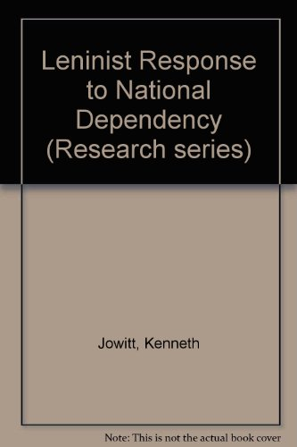 9780877251378: Leninist Response to National Dependency (Research series - Institute of International Studies, University of California, Berkeley ; no. 37)