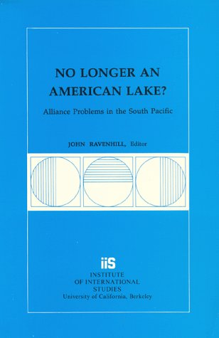 9780877251736: No Longer an American Lake?: Alliance Problems in the South Pacific (Research Series (University of California, Berkeley International and Area Studies))