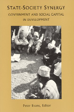 9780877251941: State-Society Synergy : Government and Social Capital in Development (Research Series, No 94) (RESEARCH SERIES (UNIVERSITY OF CALIFORNIA, BERKELEY INTERNATIONAL AND AREA STUDIES))