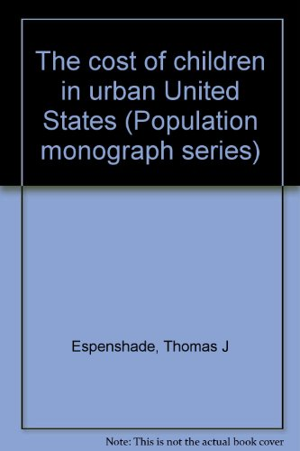 9780877253143: The cost of children in urban United States (Population monograph series)