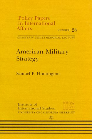9780877255284: American Military Strategy (Policy Papers in International Affairs)