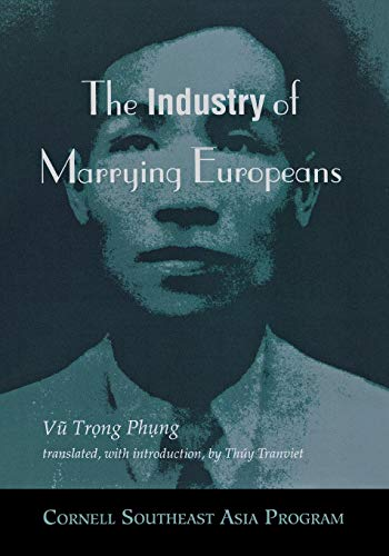 9780877271703: The Industry of Marrying Europeans (Southeast Asia Program)