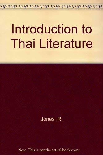 Introduction to Thai Literature: Jones, R.