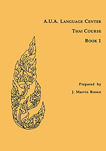 9780877275060: A.U.A. Language Center Thai Course, Book 1