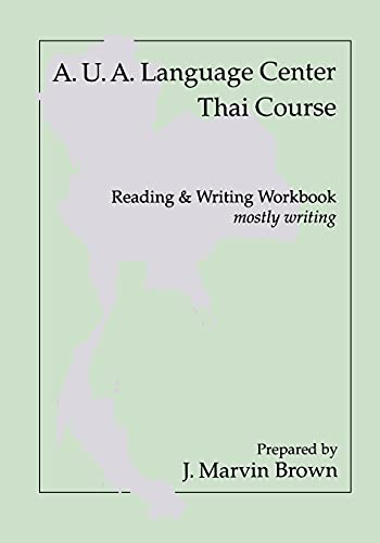 9780877275121: A.U.A. Language Center Thai Course: Reading and Writing--Mostly Writing