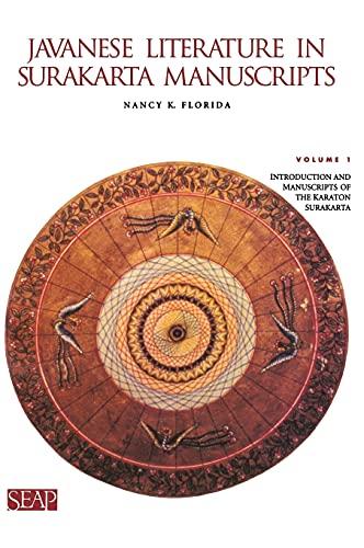 9780877276029: Javanese Literature in Surakarta Manuscripts: Introduction and Manuscripts of the Karaton Surakarta