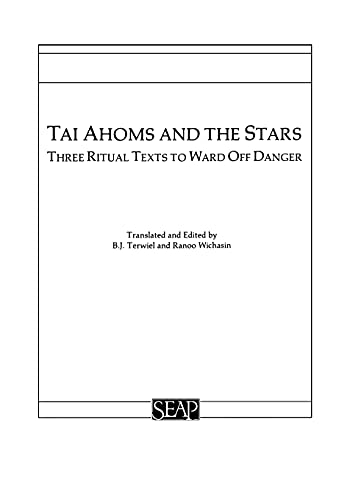 9780877277095: Tai Ahoms and the Stars: Three Ritual Texts to Ward Off Danger (English and Thai Edition)