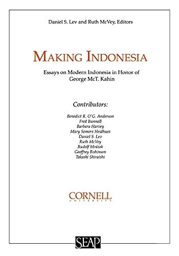 Making Indonesia (Studies on Southeast Asia : Lev, Daniel S.
