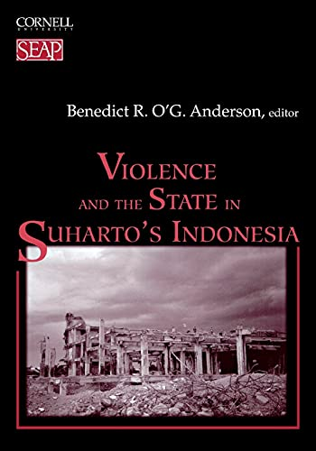 9780877277293: Violence and the State in Suharto's Indonesia (Studies on Southeast Asia, 30)
