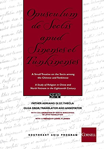 9780877277323: Opusculum de Sectis Apud Sinenses et Tunkinenses / A Study of Religion in China and North Vietnam in the Eighteenth Century: A Small Treatise on the Sects among the Chinese and the Tonkinese (Studies on Southeast Asia, No. 33)
