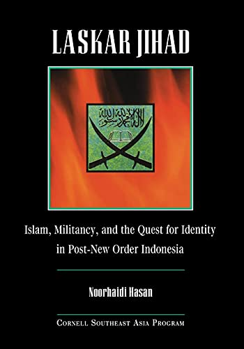 9780877277408: Laskar Jihad: Islam, Militancy, and the Quest for Identity in Post-New Order Indonesia (Studies on Southeast Asia)