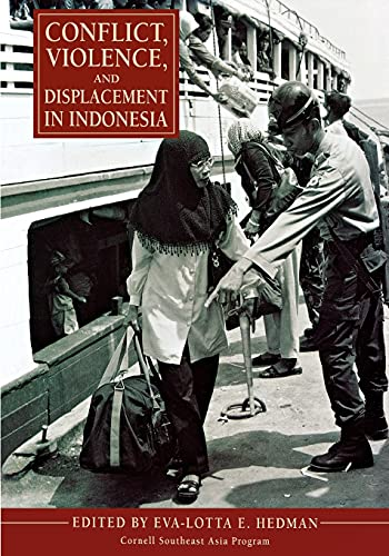 9780877277453: Conflict, Violence, and Displacement in Indonesia (Cornell Southeast Asia Program)