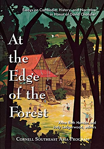 9780877277460: At the Edge of the Forest: Essays on Cambodia, History, and Narrative in Honor of David Chandler (Studies on Southeast Asia)
