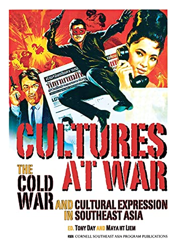9780877277514: Cultures at War: The Cold War and Cultural Expression in Southeast Asia (Studies on Southeast Asia)