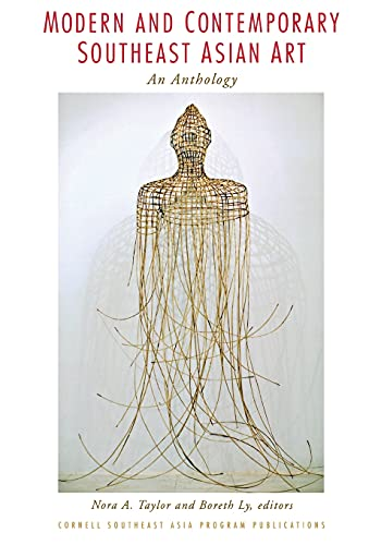 9780877277569: Modern and Contemporary Southeast Asian Art: An Anthology (Southeast Asia Program Publications)