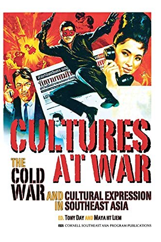 9780877277811: Cultures at War: The Cold War and Cultural Expression in Southeast Asia (Studies on Southeast Asia)