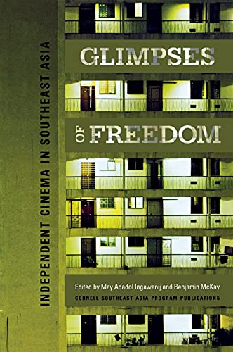 9780877277859: Glimpses of Freedom: Independent Cinema in Southeast Asia (Studies on Southeast Asia)