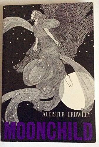 9780877280361: Moonchild: A Prologue