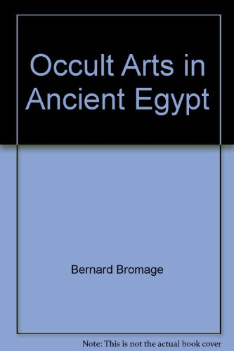 Occult Arts in Ancient Egypt