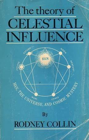 9780877280439: The Theory of Celestial Influence: Man, the Universe, and Cosmic Mystery