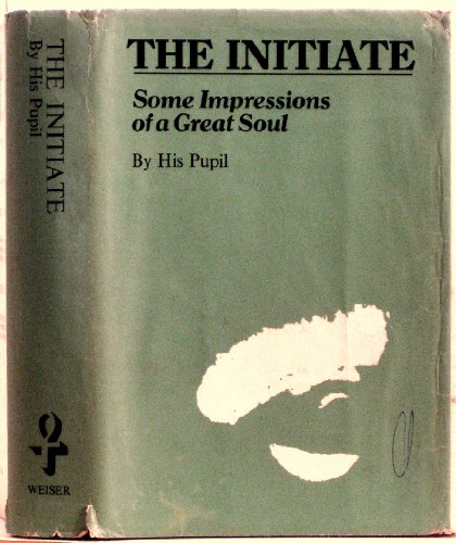 9780877280521: The Initiate: Some Impressions of a Great Soul