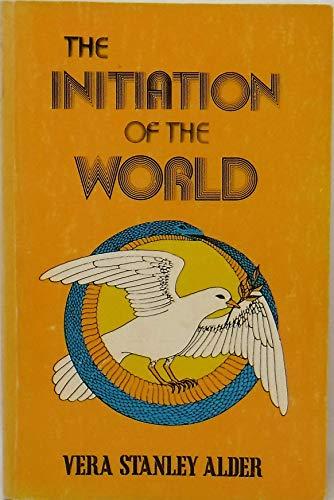 Initiation of the World: Vera Stanley Alder