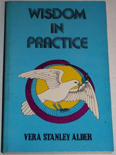 9780877280583: Wisdom in Practice