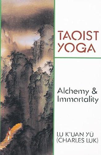 9780877280675: Taoist Yoga: Alchemy & Immortality