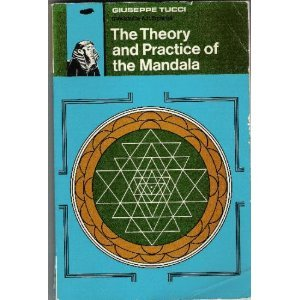 9780877280743: The theory and practice of the Mandala: With special reference to the modern psychology of the subconscious / Guiseppe Tucci