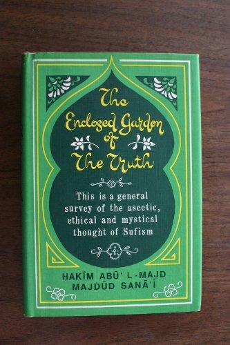 The First Book of the Hadiqatu L-Haqiqat: Hakim Abu l-Majd