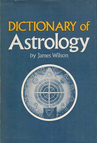 Dictionary of Astrology: James Wilson