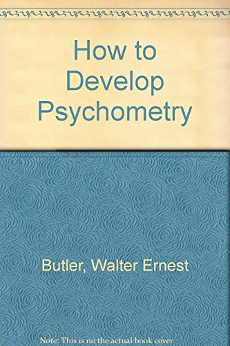 9780877280880: How to Develop Psychometry