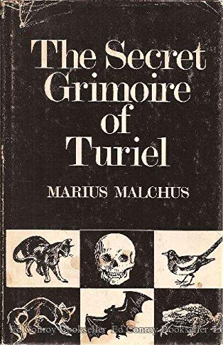9780877281139: The secret grimoire of Turiel: (the rites of ceremonial magick)