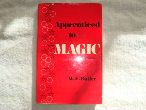 9780877281146: Apprenticed to Magic: The Path to Magical Attainment