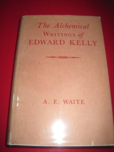 9780877281375: The Alchemical Writings of Edward Kelly
