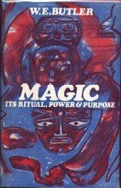 9780877281573: Magic, its ritual, power and purpose