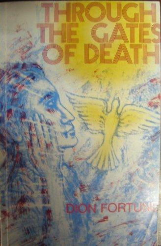 9780877281719: Through the Gates of Death