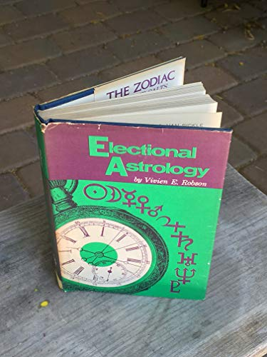9780877281771: Electional Astrology