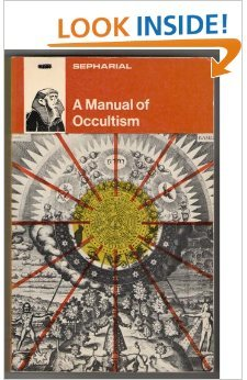 A Manual of Occultism: Sepharial