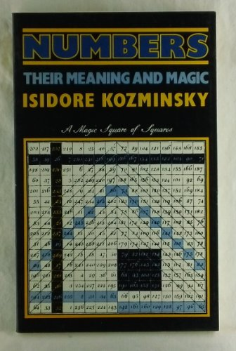 Numbers Their Meaning and Magic: Kozminsk
