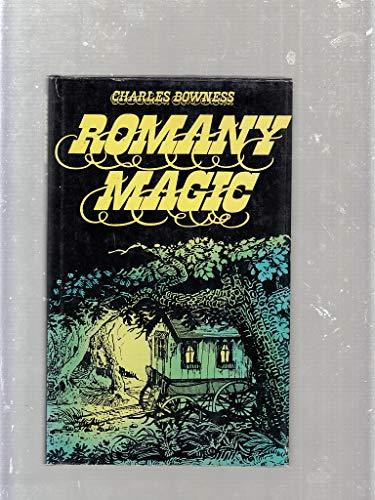 Romany Magic: Bownes, Charles